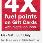 Kroger 4X Fuel Points on Gift Card Purchases! 5/26, 5/27 & 5/28!!!!