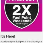 2X Fuel Points this Weekend!