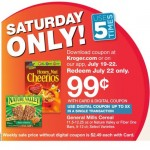 Kroger Cheerios as low as .49 ea Saturday 7/22!!!!